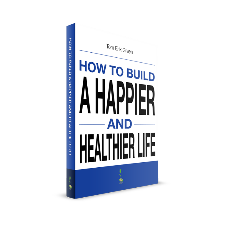 Happier and Healthier life